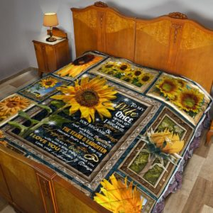 Personalized Sunflower To My Wife From Husband You Became Mine Quilt Great Customized Gifts For Birthday Christmas Thanksgiving Mother's Day