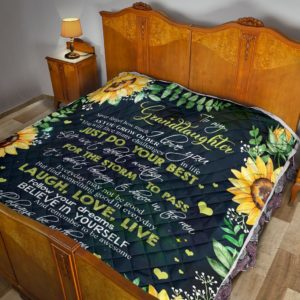 Personalized Sunflower Everyday May Not Be Good To My Granddaughter From Grandma Quilt Blanket Great Customized Blanket Gifts For Birthday Christmas Thanksgiving Mother's Day