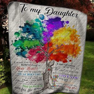 Personalized Family Tree To My Daughter From Mom Believe Deep In Your Heart Quilt Blanket Great Customized Gifts For Birthday Christmas Thanksgiving