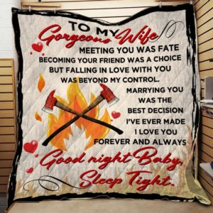Personalized Firefighter To My Wife From Husband I Love You Forever And Always Quilt Blanket Great Customized Gifts For Birthday Christmas Thanksgiving Wedding Valentine's Day