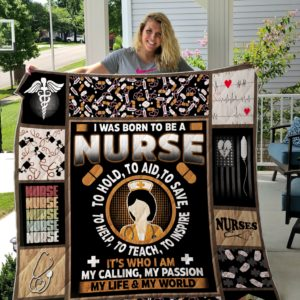 I Was Born To Be A Nurse To Hold To Aid To Save Quilt Blanket Great Customized Gifts For Birthday Christmas Thanksgiving Perfect Gifts For Nurse