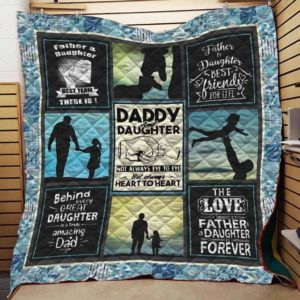 Dad And Daughter Behind Every Great Daughter Is A Truly Amazing Dad Quilt Blanket Great Customized Blanket Gifts For Birthday Christmas Thanksgiving Father's Day