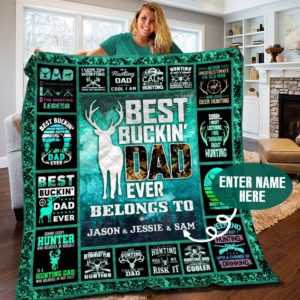 Personalized Deer Best Buckin' Dad Ever Belongs To Quilt Blanket Great Customized Blanket Gifts For Birthday Christmas Thanksgiving Father's Day