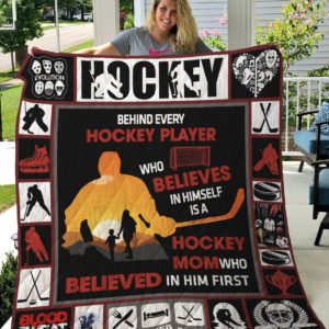 Ice Hockey Mom Behind Every Hockey Player Quilt Blanket Great Customized Gifts For Birthday Christmas Thanksgiving Mother's Day Perfect Gifts For Ice Hockey Lover