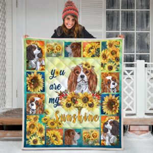 Cavalier And Sunflower You Are My Sunshine Quilt Blanket Great Customized Blanket Gifts For Birthday Christmas Thanksgiving Anniversary