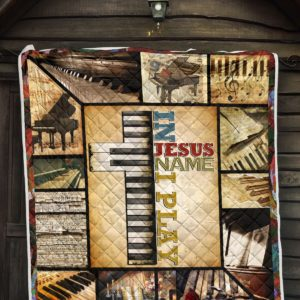 In Jesus Name I Play Piano Quilt Blanket Great Customized Blanket Gifts For Birthday Christmas Thanksgiving