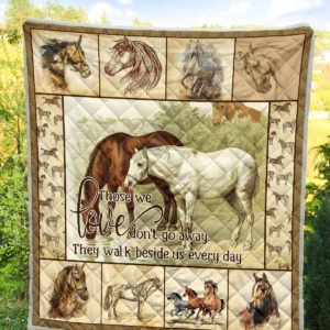 Horse Those We Love Dont Go Away Quilt Blanket Great Customized Blanket Gifts For Birthday Christmas Thanksgiving Anniversary