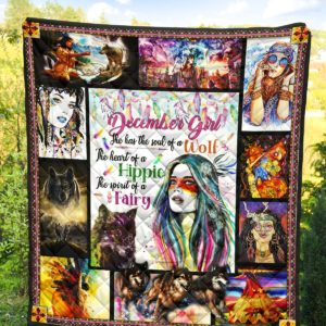 December Girl Native American The Soul Of A Wolf The Heart Of A Hippie Quilt Blanket Great Customized Blanket Gifts For Birthday Christmas Thanksgiving