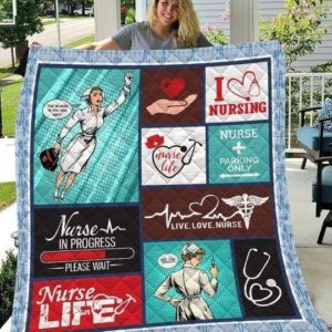 Nurse Life Nurse In Progress Quilt Blanket Great Customized Blanket Gifts For Birthday Christmas Thanksgiving