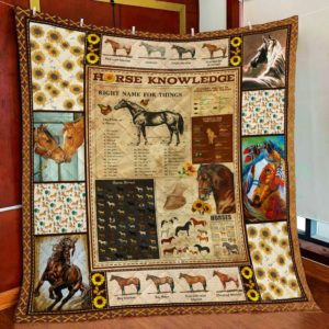 Horse Knowledge Right Name For Things Quilt Blanket Great Customized Blanket Gifts For Birthday Christmas Thanksgiving