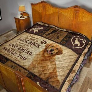 Golden Retriever Beside You And I'll Be There Quilt Blanket Great Customized Blanket Gifts For Birthday Christmas Thanksgiving Anniversary