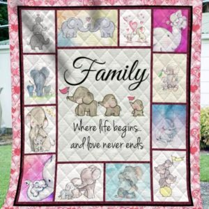 Elephant Family Where Life Begins And Love Never Ends Quilt Blanket Great Customized Blanket Gifts For Birthday Christmas Thanksgiving Anniversary
