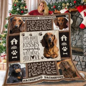 Dachshund Dog, Dachshund Home Is Filled With Kisses, Wet Nose Quilt Blanket Great Customized Blanket Gifts For Birthday Christmas Thanksgiving