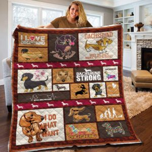 Dachshund Dog I Do What Want Quilt Blanket Great Customized Blanket Gifts For Birthday Christmas Thanksgiving Anniversary