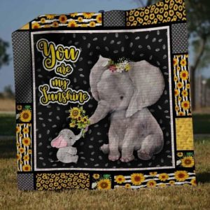 Elephant And Sunflower You Are My Sunshine Quilt Blanket Great Customized Gifts For Birthday Christmas Thanksgiving Perfect Gifts For Elephant Lover