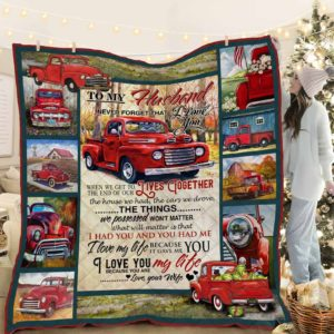 Personalized Red Truck To My Husband  I Love You Because You Are My Life From Wife Quilt Blanket Great Customized Blanket Gifts For Birthday Christmas Thanksgiving