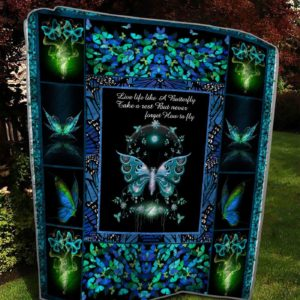 Glowing Butterfly Live Like A Butterfly Take A Rest But Never Forget How To Fly Quilt Blanket Great Customized Blanket Gifts For Birthday Christmas Thanksgiving