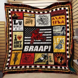 Dirt Bike Young Wild And Braap Quilt Blanket Great Customized Blanket Gifts For Birthday Christmas Thanksgiving
