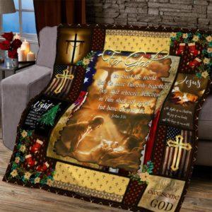 For God So Loved The World Cross Jesus Quilt Blanket Great Customized Blanket Gifts For Birthday Christmas Thanksgiving