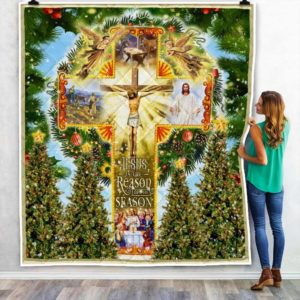 Jesus Is The Reason For The Season. Christmas Quilt Blanket Great Customized Blanket Gifts For Birthday Christmas Thanksgiving