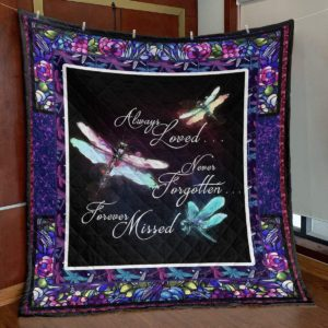 Colorful Dragonfly Always Loved Never Forgotten Forever Missed Dragonfly Quilt Blanket Great Customized Blanket Gifts For Birthday Christmas Thanksgiving