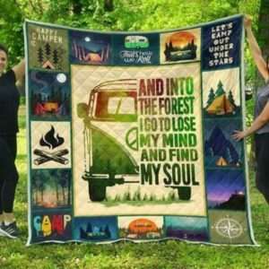 Camping And Into The Forest I Go To Lose My Mind And Find My Soul Quilt Blanket Great Customized Gifts For Birthday Christmas Thanksgiving Anniversary