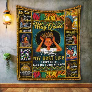 May Queen. Black Girl Magic Quilt Blanket Great Customized Blanket Gifts For Birthday Christmas Thanksgiving