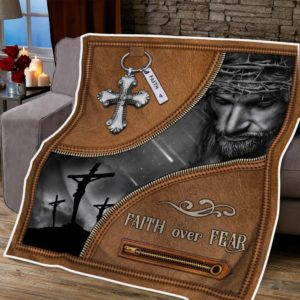 Jesus Christian. Faith Over Fear Quilt Blanket Zip Fastener Quilt Blanket Great Customized Blanket Gifts For Birthday Christmas Thanksgiving