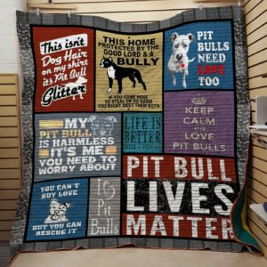 This Home Protected By The Good Lord And A Bully Pitbulls Need Love Too Quilt Blanket Great Customized Blanket Gifts For Birthday Christmas Thanksgiving