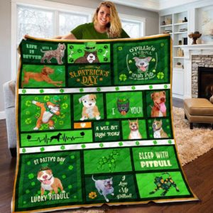 Pitbull Patrick's Day Sleep With Pitbull Quilt Blanket Great Customized Blanket Gifts For Birthday Christmas Thanksgiving