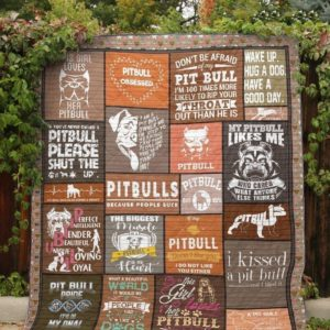 Pitbull Is My Love I Kissed A Pitbull Pitbull Please Quilt Blanket Great Customized Blanket Gifts For Birthday Christmas Thanksgiving