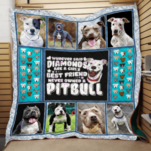 Pitbull Diamonds Are Not A Girl's Best Friend Quilt Quilt Blanket Great Customized Blanket Gifts For Birthday Christmas Thanksgiving