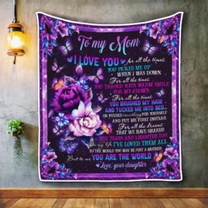 Personalized To My Mom, To Me You Are The World From Daughter Purple Flowers And Butterfly Quilt Blanket Great Customized Blanket Gifts For Birthday Christmas Thanksgiving