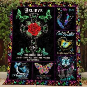 Free As A Butterfly Everything Is Going To Be Okay Believe In Possibilities Quilt Blanket Great Customized Blanket Gifts For Birthday Christmas Thanksgiving