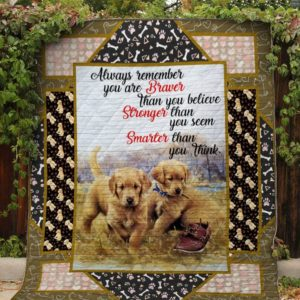 Golden Retriever Dogs Always Remember You Are Braver Quilt Blanket Great Customized Blanket Gifts For Birthday Christmas Thanksgiving