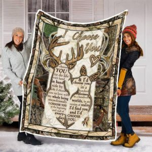 I Choose You Deer Couple I'd Choose You In A Hundred Times Quilt Blanket Great Customized Blanket Gifts For Birthday Christmas Thanksgiving