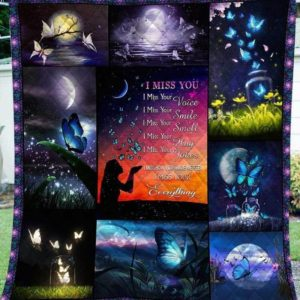 Butterfly Glowing Night I Miss You Quilt Blanket Great Customized Blanket Gifts For Birthday Christmas Thanksgiving