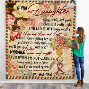 Personalized Letter To My Daughter I'M So Proud Of You From Mom Quilt Blanket Great Customized Blanket Gifts For Birthday Christmas Thanksgiving