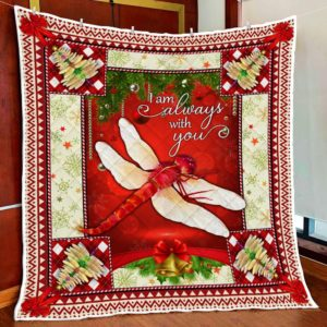 Christmas Dragonfly  I Am Always With You Quilt Blanket Great Customized Blanket Gifts For Birthday Christmas Thanksgiving