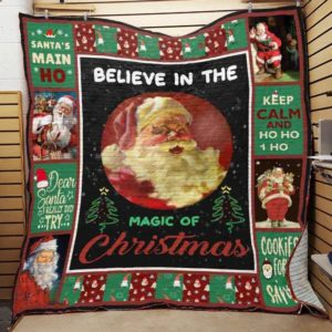 Christmas Santa Claus Laughing  Believe In The Magic Of Christmas Quilt Blanket Great Customized Blanket Gifts For Birthday Christmas Thanksgiving