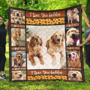 Golden Retriever Dogs Love You Golden Quilt Blanket Great Customized Blanket For Birthday Christmas Thanksgiving Anniversary