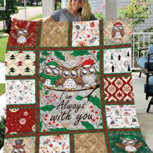 Christmas Owl I Am Always With You Quilt Blanket Great Customized Blanket Gifts For Birthday Christmas Thanksgiving