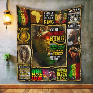 I Am An August King Black King African Quilt Blanket Great Customized Blanket Gifts For Birthday Christmas Thanksgiving
