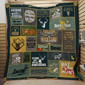 Deer Hunting Stand Out And Be Awesome Quilt Blanket Quilt Blanket Great Customized Gifts For Birthday Christmas Thanksgiving Anniversary