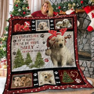 Labrador Retriever Christmas My Owners Are At It Again Quilt Blanket Great Customized Blanket Gifts For Birthday Christmas Thanksgiving Anniversary