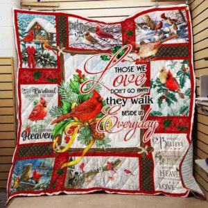 Christmas And Cardinal They Walk Beside Us Everyday Quilt Blanket Great Customized Blanket Gifts For Birthday Christmas Thanksgiving Anniversary
