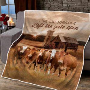 Farmhouse Cattle Live Like Someone Left The Gate Open Quilt Blanket Great Customized Gifts For Birthday Christmas Thanksgiving