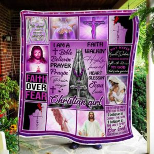 I Am A Bible Believin' Jesus Lovin' Christian Girl Quilt Blanket Great Customized Blanket Gifts For Birthday Christmas Thanksgiving