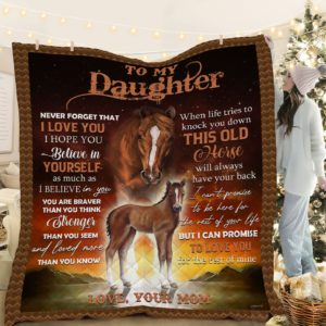 Personalized Horse To My Daughter This Old Horse Will Always Have Your Back From Mom Quilt Blanket Great Customized Blanket Gifts For Birthday Christmas Thanksgiving