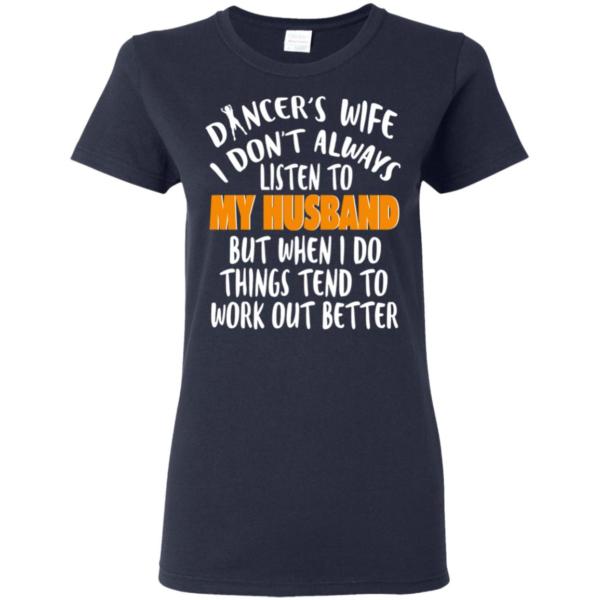 Dancer Wife T-Shirt
